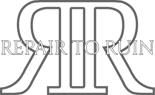 Repair To Ruin | Official Website
